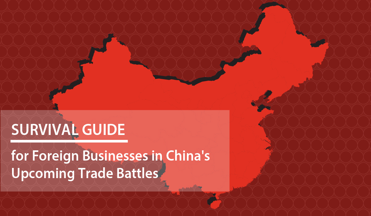 CB-Survival-Guide-for-Foreign-Businesses-in-China's-Upcoming-Trade-Battles-01-(003)