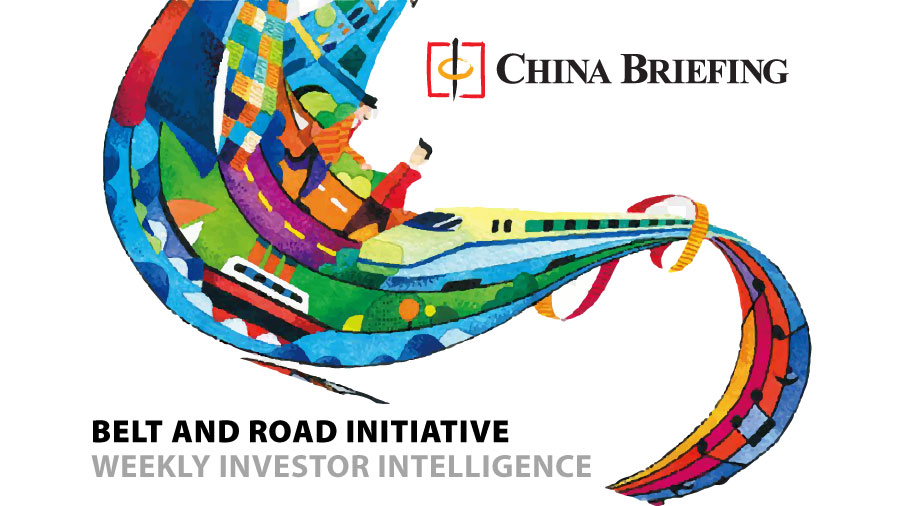 Belt and Road Weekly Investor Intelligence, #47